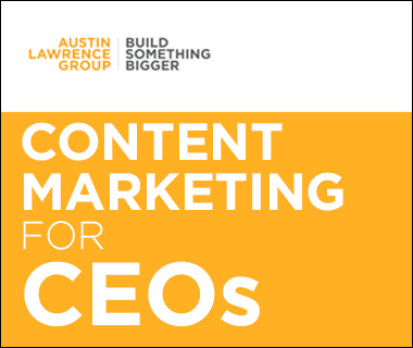 Content Marketing for CEOs